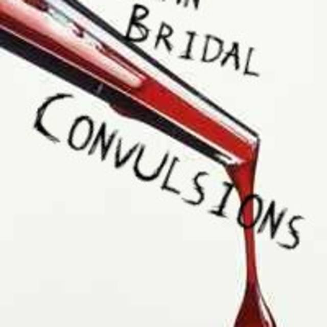Inhuman Bridal Convulsions