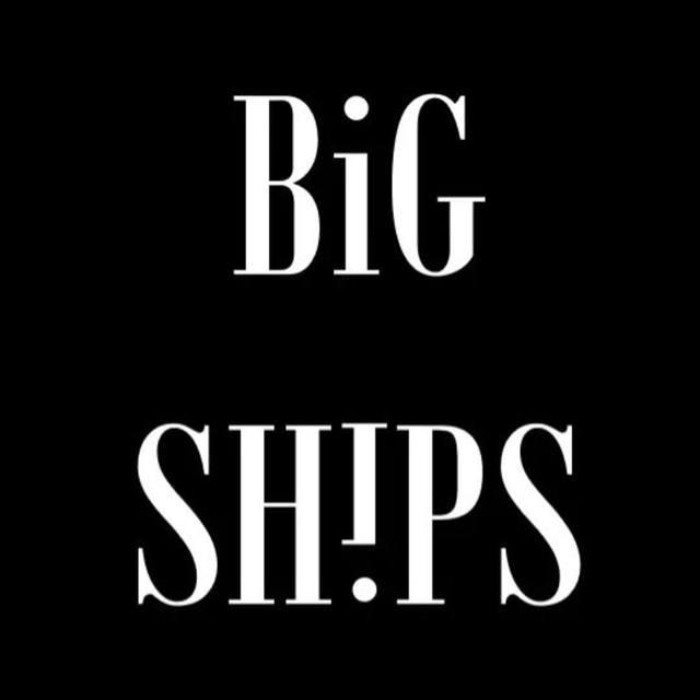 Big Ships