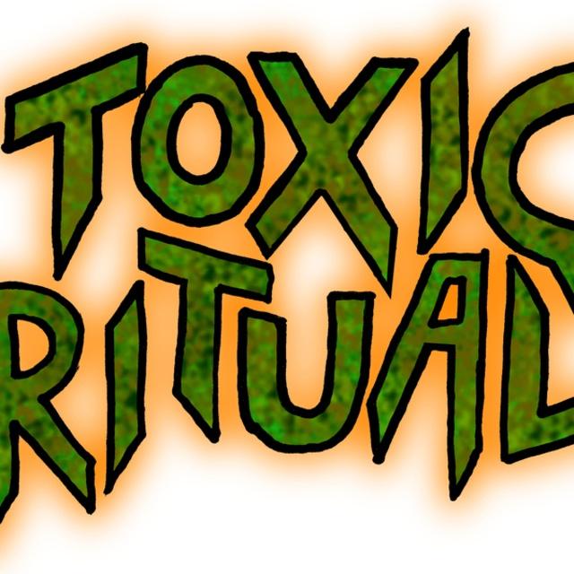 Toxic Ritual