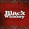 Black Whiskey