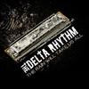 The Delta Rhythm