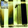 The Blue Haste