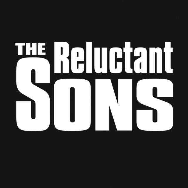 The Reluctant Sons
