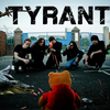 Tyrant [CURRENTLY SEEKING GUITARIST + BASSIST]