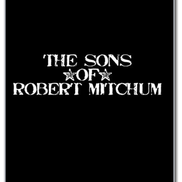 The Sons of Robert Mitchum